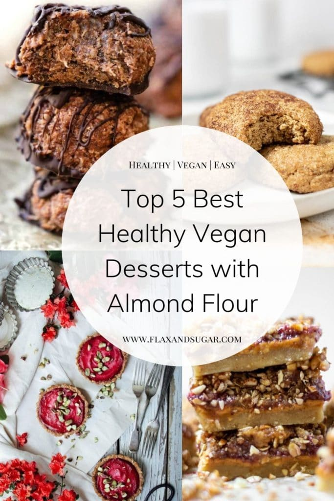 A collaboration of the best vegan dessert recipes made with almond flour.