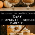 Pumpkin pie cheesecake parfaits with whipped cream pin for pinterest.