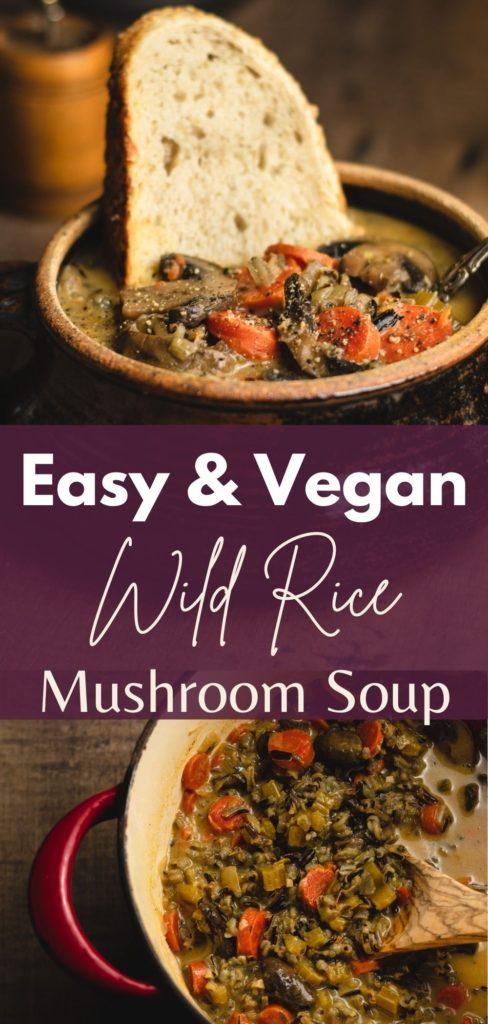 vegan wild rice mushroom soup pin