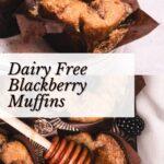 dairy free blackberry muffins